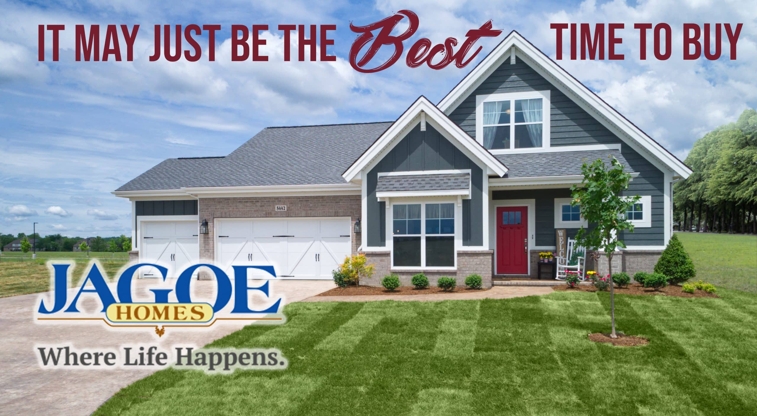 It May Just Be the Best Time to Buy Jagoe Homes
